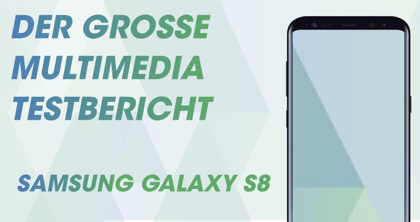 Samsung Galaxy S8 Testbericht