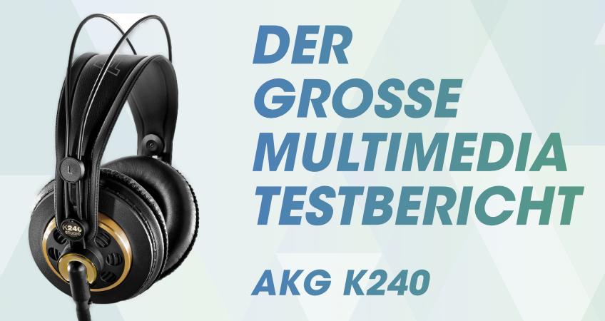 AKG K240 Testbericht